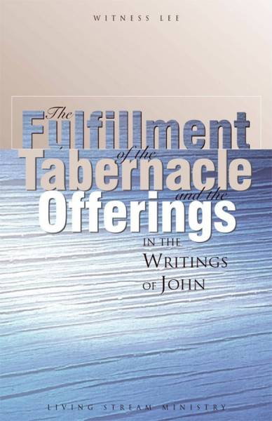 fulfillment-of-the-tabernacle-and-the-offerings-in-the-writings-of-john-the.jpg