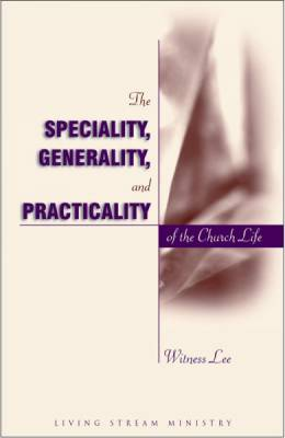 speciality-generality-and-practicality-of-the-church-life-the.jpg