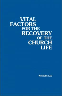 vital-factors-for-the-recovery-of-the-church-life.jpg